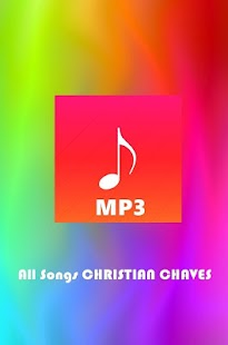 All Songs CHRISTIAN CHAVEZ - screenshot