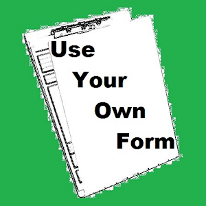 Use Your Own Form for Android