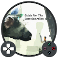 Free Guide For The Last Guardian APK for Windows 8