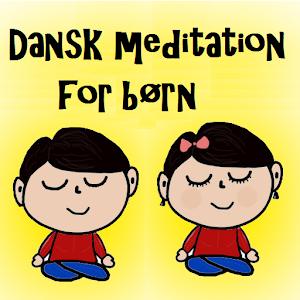 Danske Meditationer for Børn