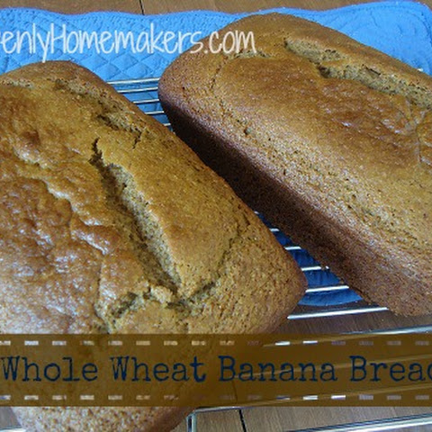 Whole Wheat Banana Bread and Muffins