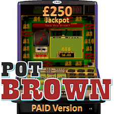 Pot Brown - UK Fruit Machine