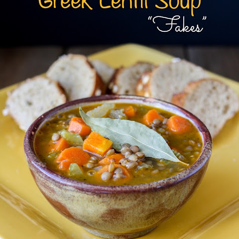 "Greek Lentil Soup- ""Fakes"""