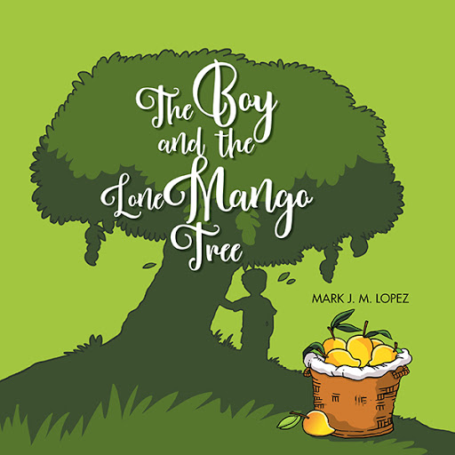 The Boy and the Lone Mango Tree cover