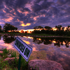 No fishing??? by Casey Mitchell - Landscapes Sunsets & Sunrises ( clouds, sky, sunset, lake, fishing, pond )