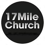 17 Mile Church APK Image