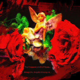 Angels Among Us by Dave Walters - Typography Words ( flowers, display, lumix fz2500, arrangemebt, roses )