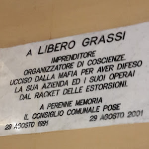 To Libero Grassi entrepreneur, organizator of conscience Killed by the mafia for having defended his company and his workers against the racket of extortionists. To the everlasting memory placed by ...