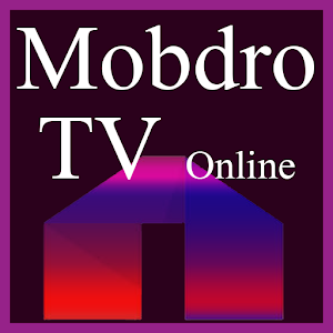 New Mobdro Tv Online tips