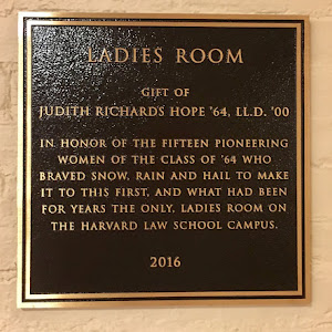 LADIES ROOM GIFT OF JUDITH RICHARDS HOPE '64, LL.D. '00 IN HONOR OF THE FIFTEEN PIONEERING WOMEN OF THE CLASS OF '64 WHO BRAVED SNOW, RAIN AND HAIL TO MAKE IT TO THIS FIRST, AND WHAT HAD BEEN FOR ...