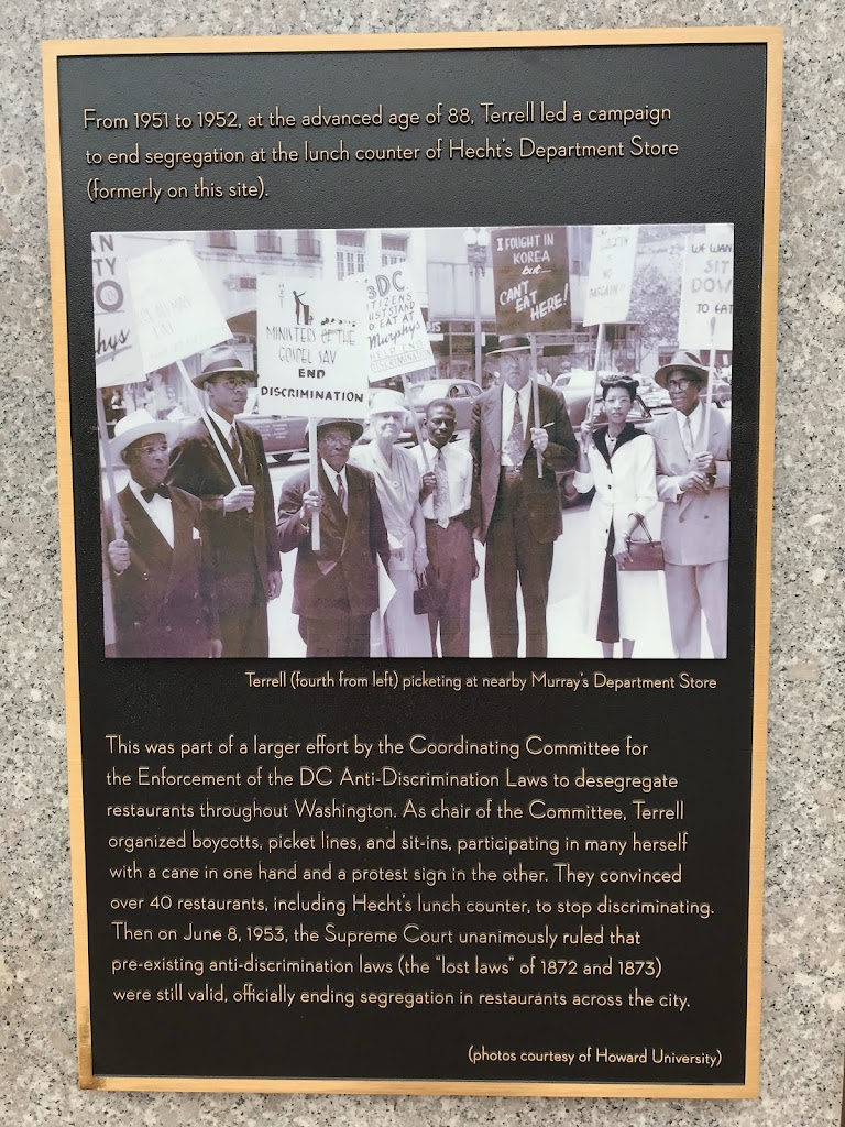 From 1951 to 1952, at the advanced age of 88, [Mary Church] Terrell led a campaign to end segregation at the lunch counter of Hecht's Department Store (formerly on this site).This was part of a ...