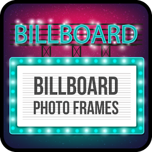Download Billboard Photo Frames For PC Windows and Mac