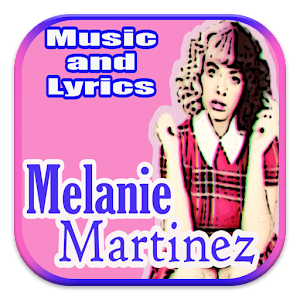 Song Melanie Martinez Lyrics