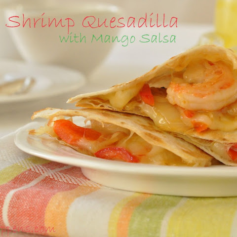 Shrimp Quesadilla with Mango Salsa
