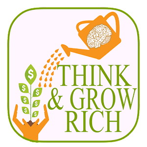 Think And Grow Rich : 13 Principles Of Success: