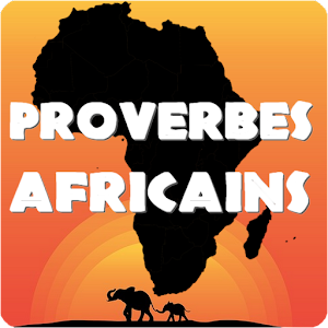Download Proverbes Africains En Français For PC Windows and Mac