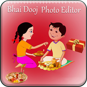 Download Bhai Dooj Photo Editor For PC Windows and Mac