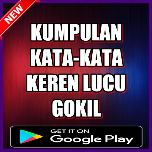 Kumpulan Kata Kata Keren Lucu Gokil Ternow Apk 2 2 Download Free