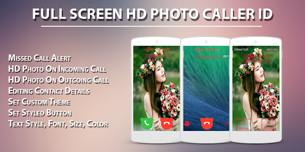 Full Screen HD Photo Caller ID