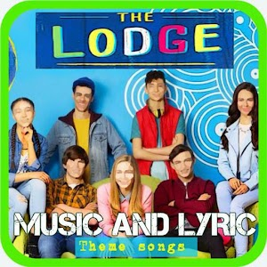 Download The Lodge Theme Song + Lyric For PC Windows and Mac