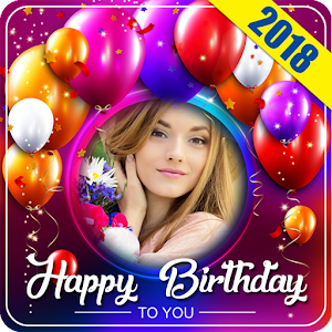 Download 2018 Birthday Photo Frames for PC