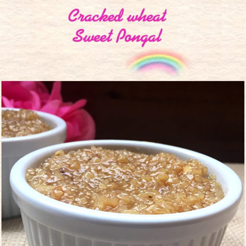 Cracked Wheat Sweet Pongal