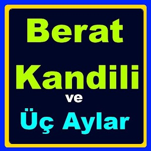 Download Download Berat Kandili ve Üç Aylar for PC on Windows and Mac for Windows Phone