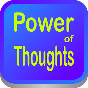 Power of Your Thoughts