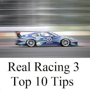 Download Top 10 Tips for Real Racing 3 For PC Windows and Mac