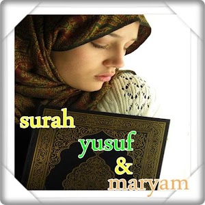Download Surah Yusuf & Maryam For PC Windows and Mac