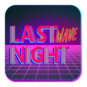 Download Last Night Wave For PC Windows and Mac