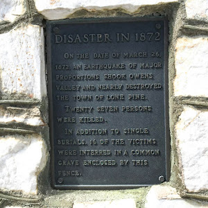 On the date of March 26, 1872, an earthquake of major proportions shook Owens Valley and nearly destroyed the town of Lone Pine. Twenty seven persons were killed. In addition to single burials, 16 of ...