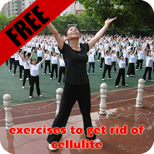 exercises to get rid cellulite