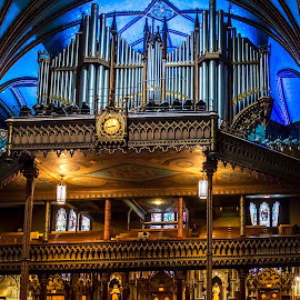 The Pipes by Darren Sutherland - Buildings & Architecture Places of Worship ( montreal, montreal.quebec city )