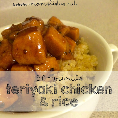 30 Minute Meal Idea – Kid-Friendly Teriyaki Chicken and Rice (or Quinoa)