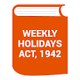 Weekly Holidays Act,1942 India