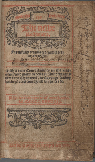 Traces of Tyndale's influence are preserved in this copy of Coverdale's New Testament from 1538. The original owner has erased Coverdale's name from the title-page and substituted Tyndale's. This change is also echoed on the volume's spine. Another annotation, in a later hand, notes that the work should be attributed to Coverdale.