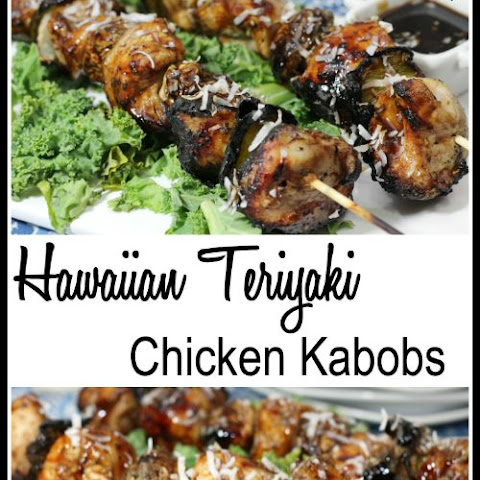 Hawaiian Teriyaki Chicken Kabobs