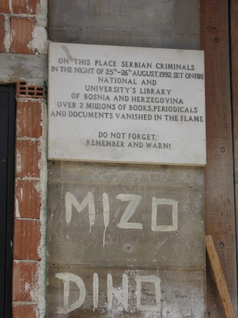 National LibrarySarajevoBosnia and HercegovinaEnglish plaque accompanying the Bosnian which reads: NA OVOM SU MJEsTU SRPSKI ZLOČINCI U NOĆI 25/26 8 1992. GODINE ZAPALILI NACIONALNUI UNIVERZITETSKU ...