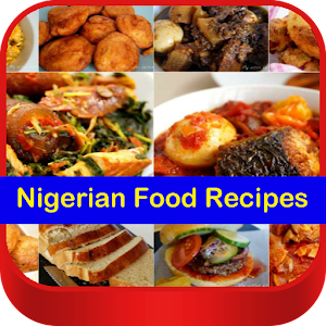 Download nigerian food recipes for pc windows and mac apk 10 download nigerian food recipes for pc windows and mac forumfinder Images