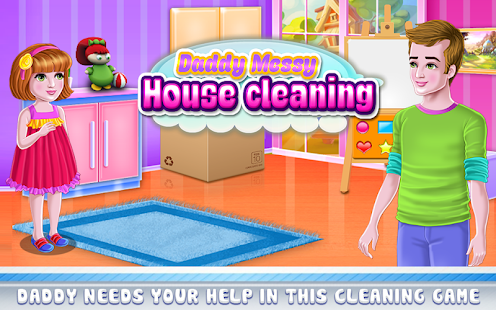Daddy Messy House Cleaning