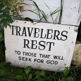 Travelers Rest by Kasha Newsom - Artistic Objects Signs ( signs, wisconsin, shrine, necedahwisconsin, religious )