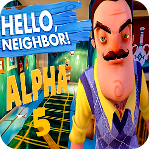 Guide for Hello Neighbor alpha 5