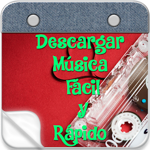 Descargar Musica Facil y Rapido Guide