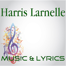 Lyrics Music Harris Larnelle