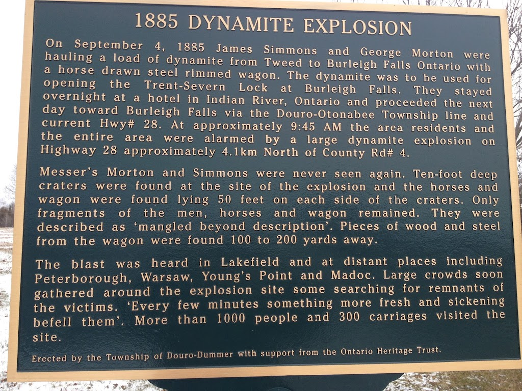 Located just east of Peterborough Ontario Canada, this rather morbid plaque commemorates an unfortunate local disaster. In 1885,dynamite being hauled in a wagon spontaneously exploded and was ...