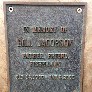 In memory of Bill  JacobsonFather,  Friend,FishermanJan  14, 1908  - Jan  8,  2003