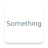 Free Download Something APK for Samsung