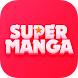 Super Manga- Free Comics Reader