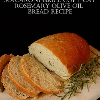 Macaroni Grill Rosemary and Olive Oil Bread Copy Cat